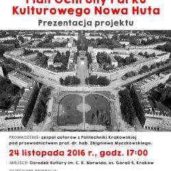 Prezentacja projektu Planu Ochrony Parku Kulturowego Nowa Huta