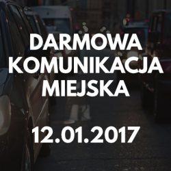 Darmowa komunikacja miejska w dniu 12.01.2017 (czwartek)