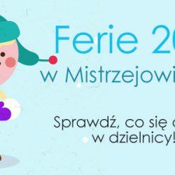 Ferie w Mistrzejowicach