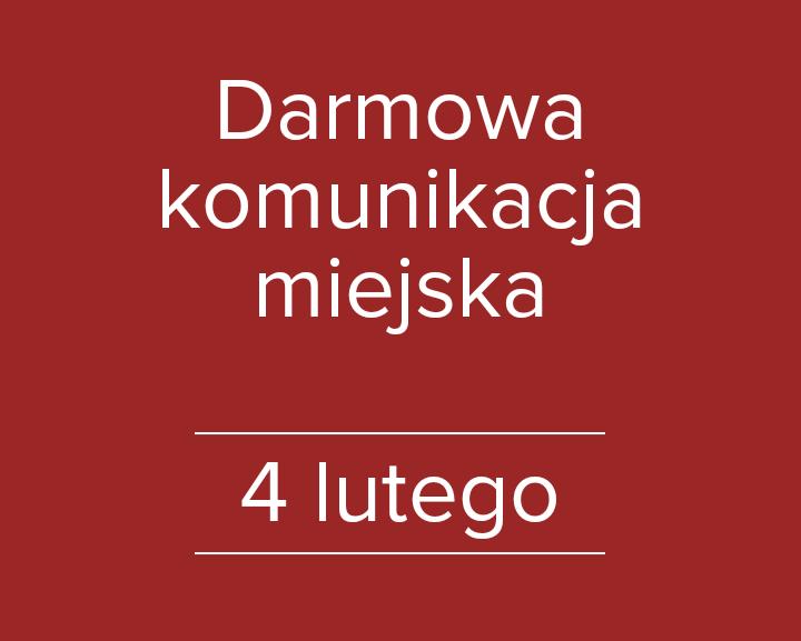 Darmowa komunikacja miejska 4 lutego (sobota)