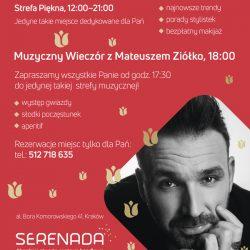 Dzień Kobiet w Serenadzie - koncert Mateusza Ziółko i Strefa Piękna