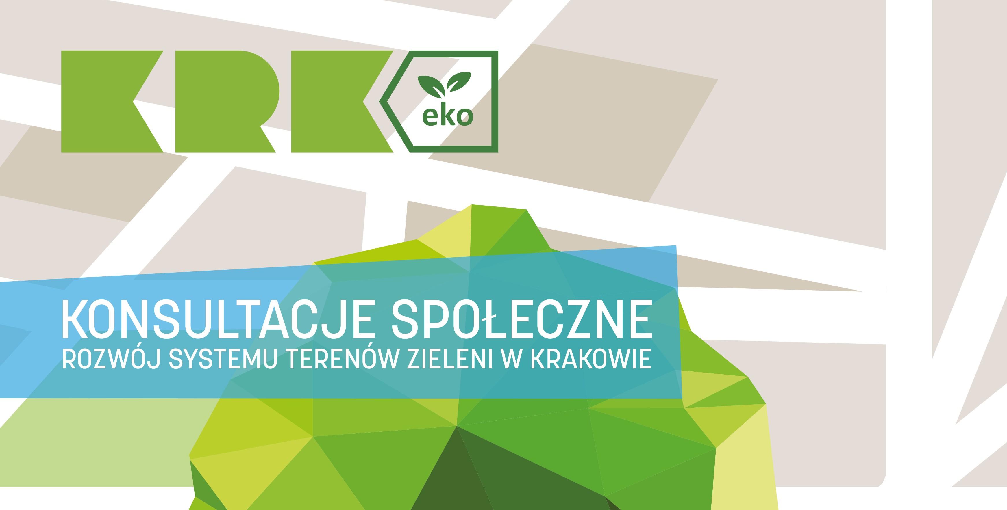Konsultacje społeczne - rozwój systemu terenów zieleni w Krakowie