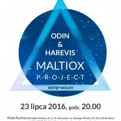 Koncert: Project Maltiox - Odin & Harevis