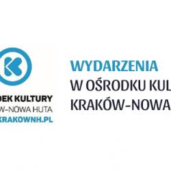 Imprezy plenerowe w Klubach Ośrodka Kultury Kraków-Nowa Huta